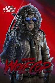 Another WolfCop (WolfCop 2)