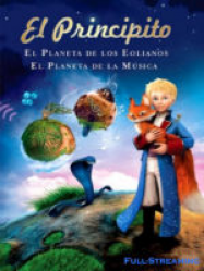 Little Prince : The Planet Of Eolians and Planet Of Music
