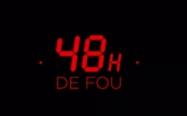 48h de fou