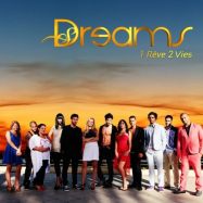 Dreams : 1 rêve, 2 vies